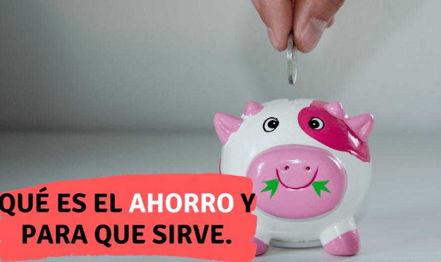 Qué es, para que sirve y que tipos de ahorro existen: Te enseñamos que es un plan de ahorro fácil y rápido