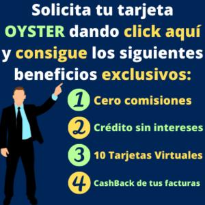 Beneficios de solicitar tu tarjeta Oyster México