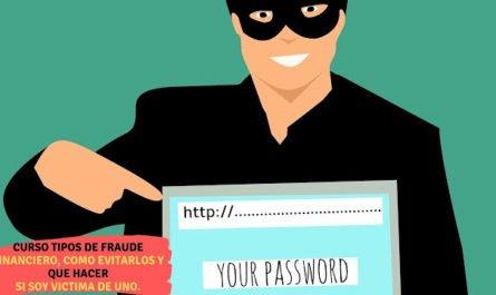 Curso tipos de fraude financiero, como evitarlos y que hacer si soy victima de uno. - Financiero Millennial