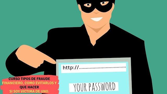 Fraude financiero que es, que tipos existen, como evitarlos y que hacer si soy victima de uno (Guia completa))