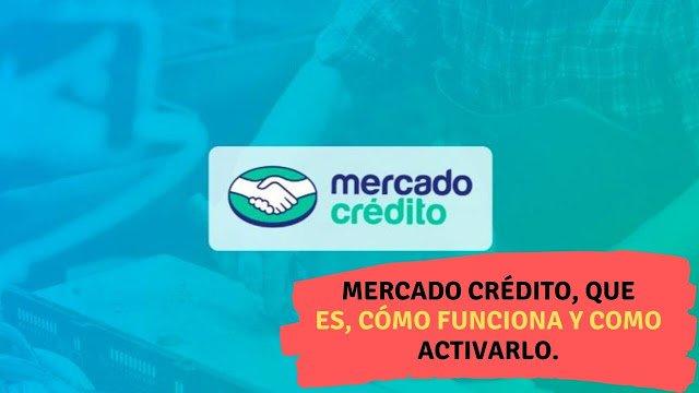 Llega mercado crédito a México, que es, cómo funciona y como activarlo (Información Completa)