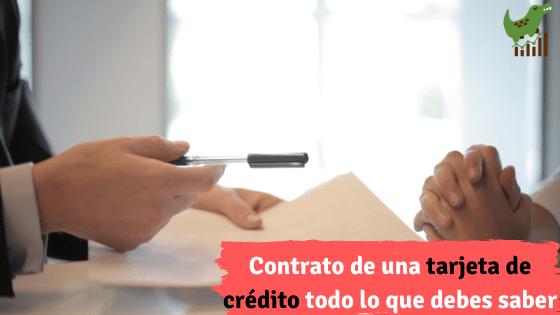 Contrato de una tarjeta de crédito todo lo que debes saber