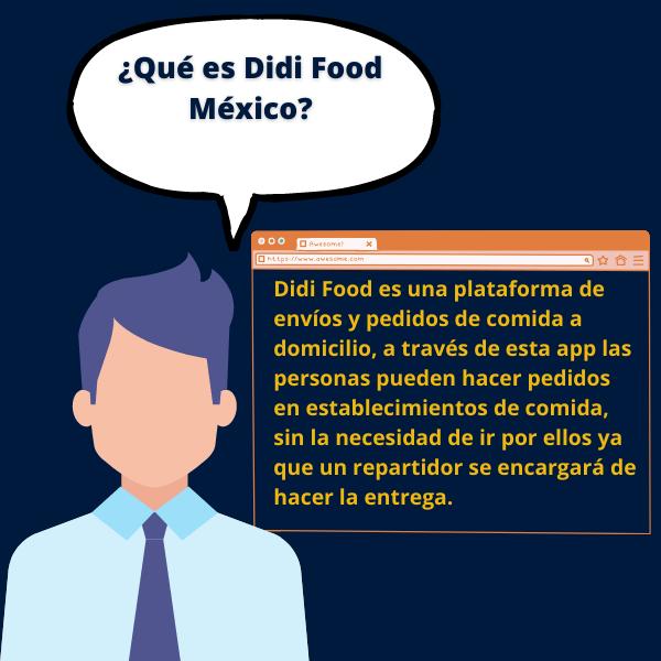 Didi Food es una plataforma de envíos y pedidos de comida a domicilio, a través de esta app las personas pueden hacer pedidos en establecimientos de comida, sin la necesidad de ir por ellos ya que un repartidor se encargará de hacer la entrega.