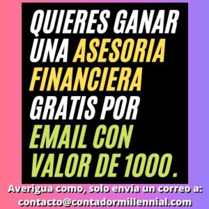 Gánate una asesoría financiera por Email