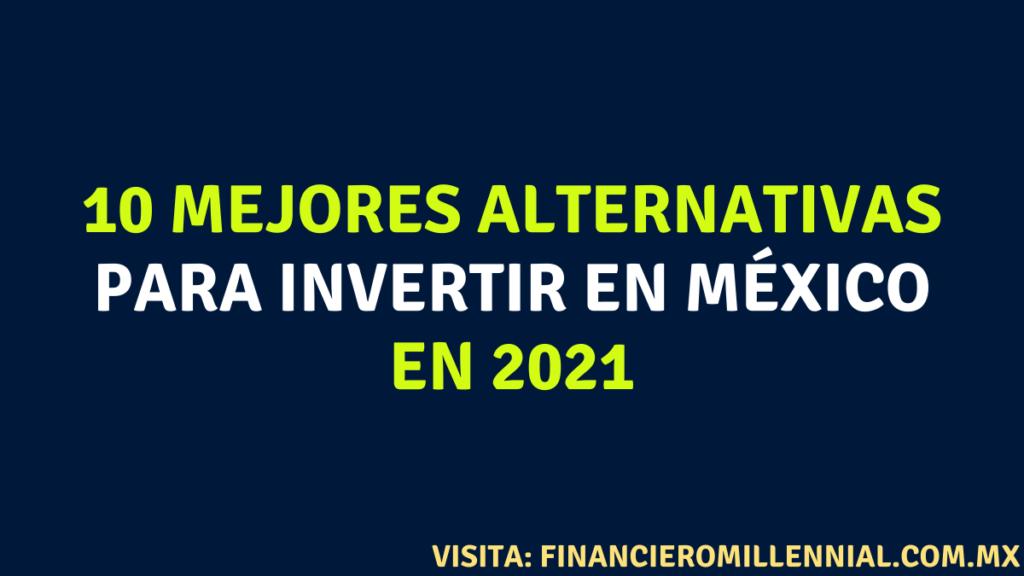 10 mejores alternativas para invertir en México